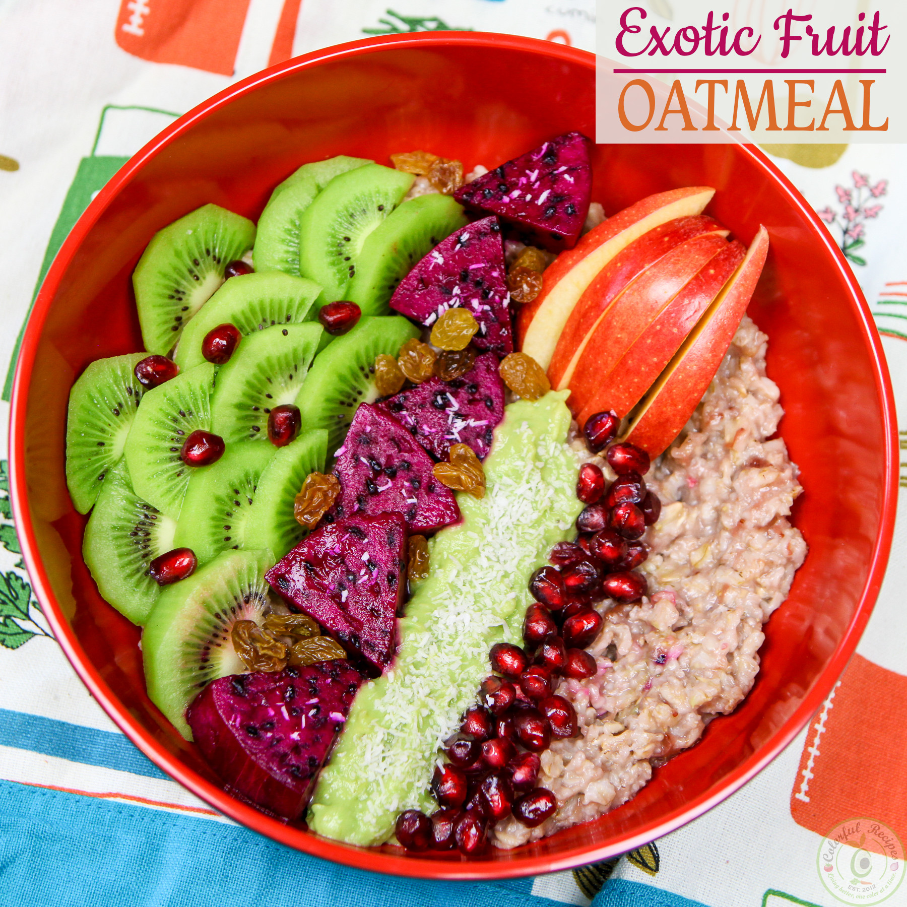 Exotic Fruit Oatmeal Bowl